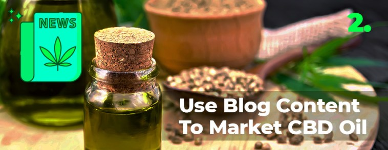 Tip 2 on how to market CBD oil and products online. CBD marketing tips. How to sell CBD oil online. How to market CBD products. CBD marketing agency.