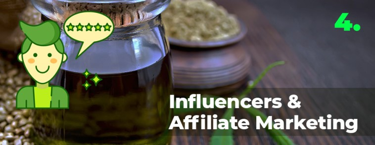 How to market CBD oil tip 4. Use influencers and affiliate marketing programs to help sell CBD oil on Instagram and Facebook.