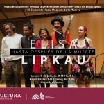 Radio Educación presenta a Elisa Lipkau en vivo