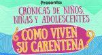 """ALAS Y RAICES TE INVITAN A PARTICIPAR EN """"CRÓNICAS DE NIÑAS, NIÑOS Y ADOLESCENTES"""""""