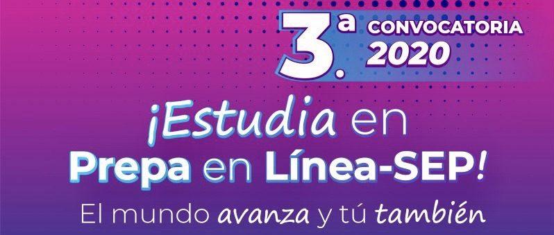 SECRETARÍA DE EDUCACIÓN EMITE SU TERCERA CONVOCATORIA DE INGRESO A PREPA EN LÍNEA
