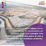 Según el INEGI los Rellenos Sanitarios en Los Cabos forman parte de los mejores de México