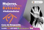 OFRECE CASA DE RESGUARDO SEGURIDAD A MUJERES EN SITUACIÓN DE VIOLENCIA