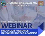 Invita UABCS a panel virtual sobre innovación y negocios en economías de Asia-Pacífico