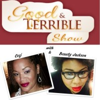 The Good and Terrible Show Ep 79: #NoWomanEver