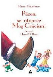Carti de craciun Păzea, se-ntoarce Moș Crăciun