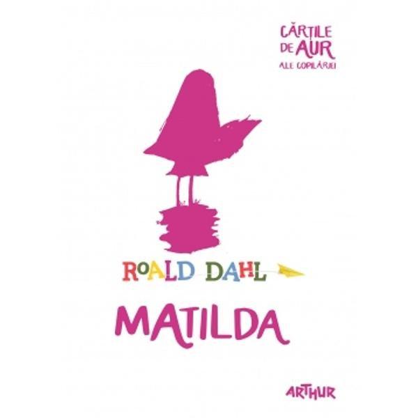 Matilda rezumat