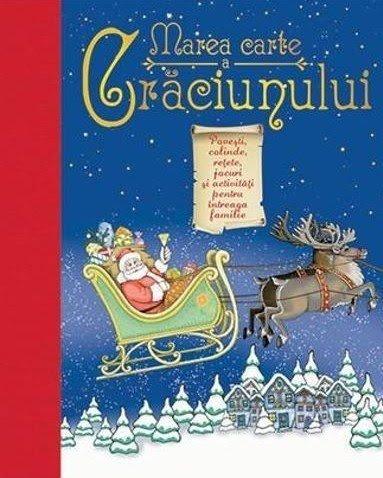 Carti de craciun pentru copii povesti marea carte a craciunului