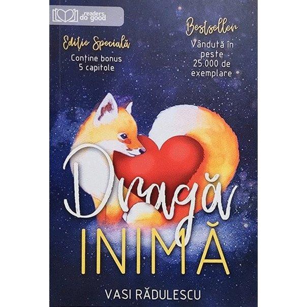 Dragă inimă carte recenzie vasi Rădulescu