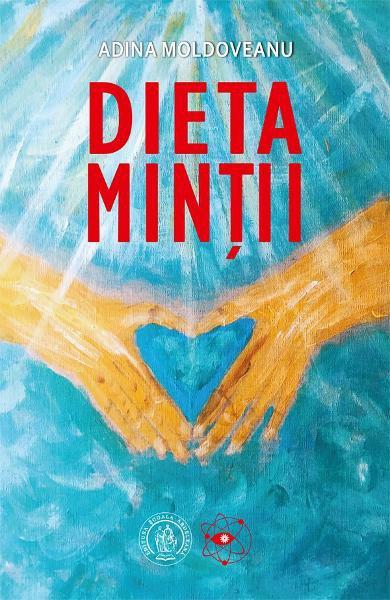 Dieta minții carte Adina Moldovan