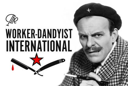 The Workers-Dandyst International