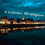 Exposición «4 ciudades, 40 imágenes»