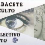 """Exposición """"Albacete oculto"""""""