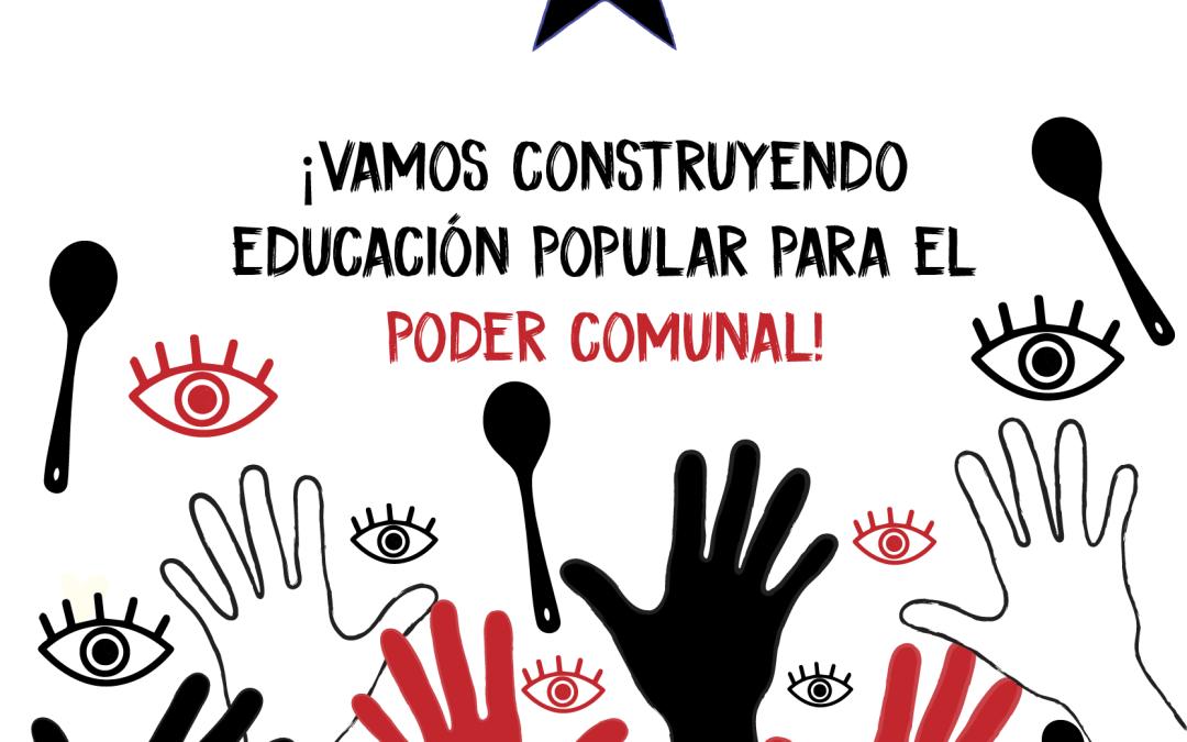 ¡VAMOS CONSTRUYENDO EDUCACIÓN POPULAR PARA EL PODER COMUNAL! Colectivo Paulo Freire Chile