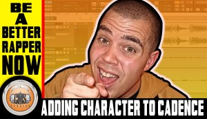 How To Rap: Adding Character To Cadence