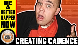 How To Rap – Creating Cadence