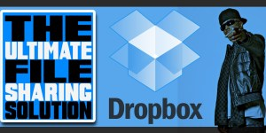 Dropbox – The Ultimate File Sharing Solution