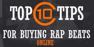 Top 10 Tips For Buying Rap Beats Online