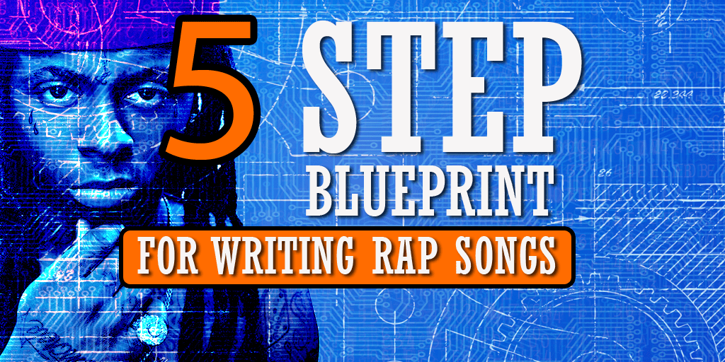 My 5 Step Blueprint For Writing Rap Songs - ColeMizeStudios