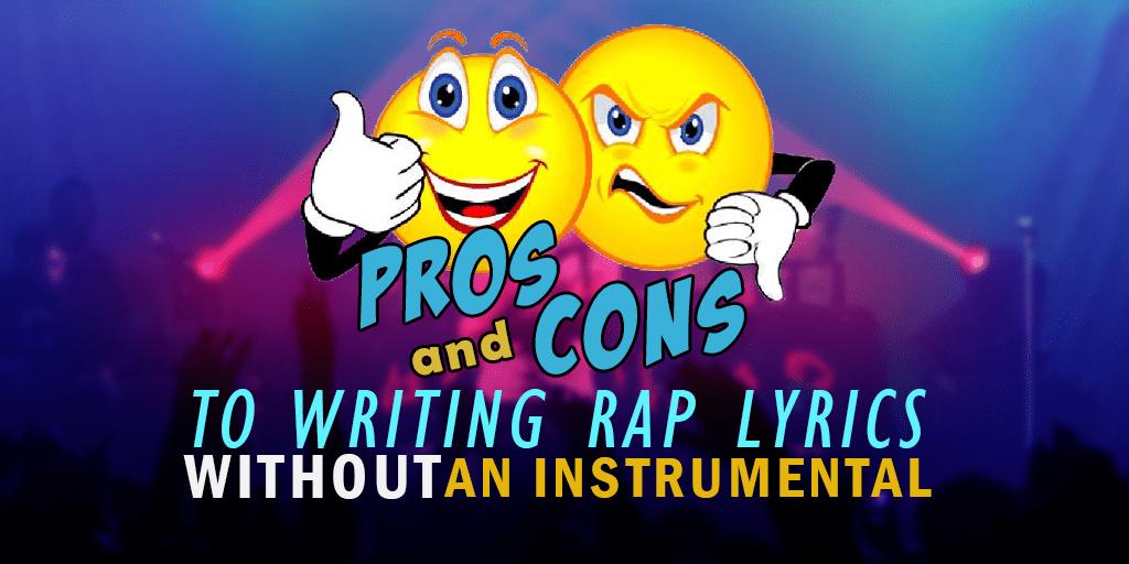 writing rap lyrics without instrumental