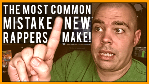 The Most Common Mistake Beginner Rappers Make!