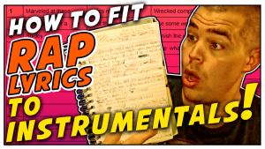 How To Fit Rap Lyrics To Any Instrumental