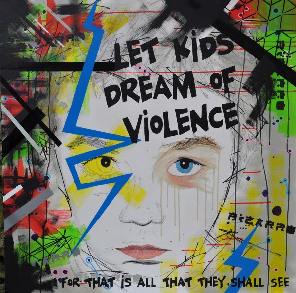 Let kids dream of violence by Id Iom, used under CC BY-NC 2.0 / Unmodified