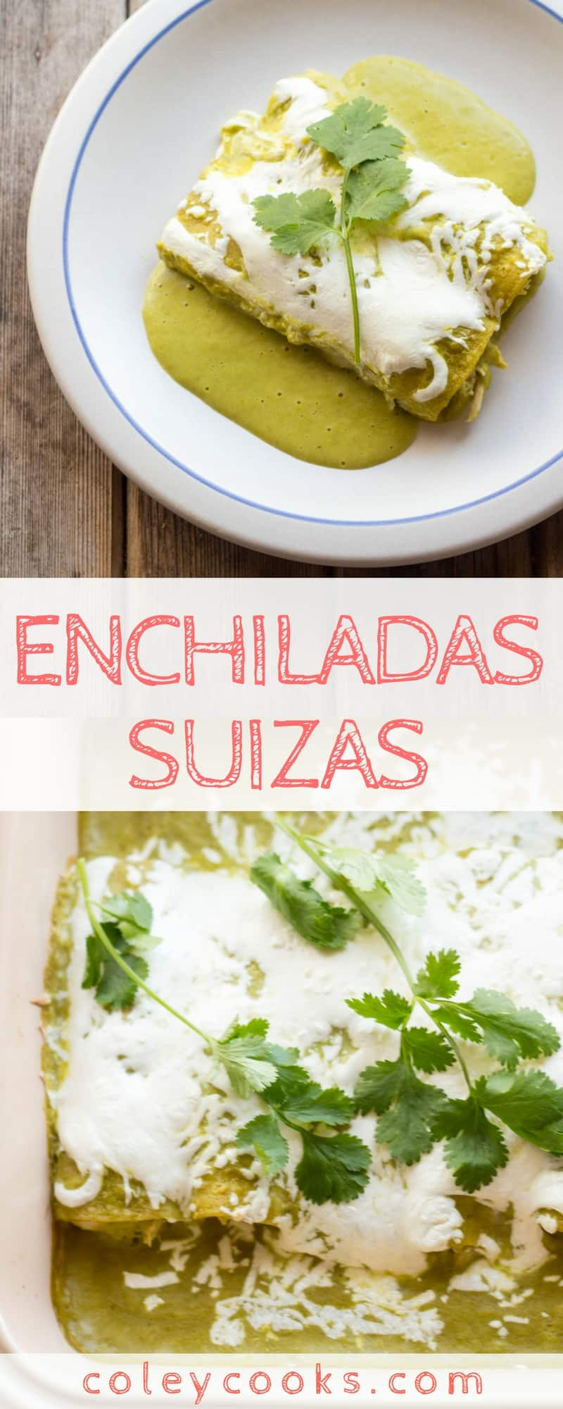 ENCHILADAS SUIZAS | This classic Mexican recipe is made with pulled chicken rolled in corn tortillas and smothered in a creamy tomatillo sauce #cincodemayo #glutenfree | ColeyCooks.com