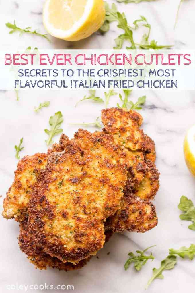 Secrets to the crispiest, thinnest, most tender, perfectly cooked Italian fried chicken cutlets EVER! Perfect for Chicken Milanese and Chicken Parmesan #chicken #fried #italian #cutlets #recipe #best | ColeyCooks.com