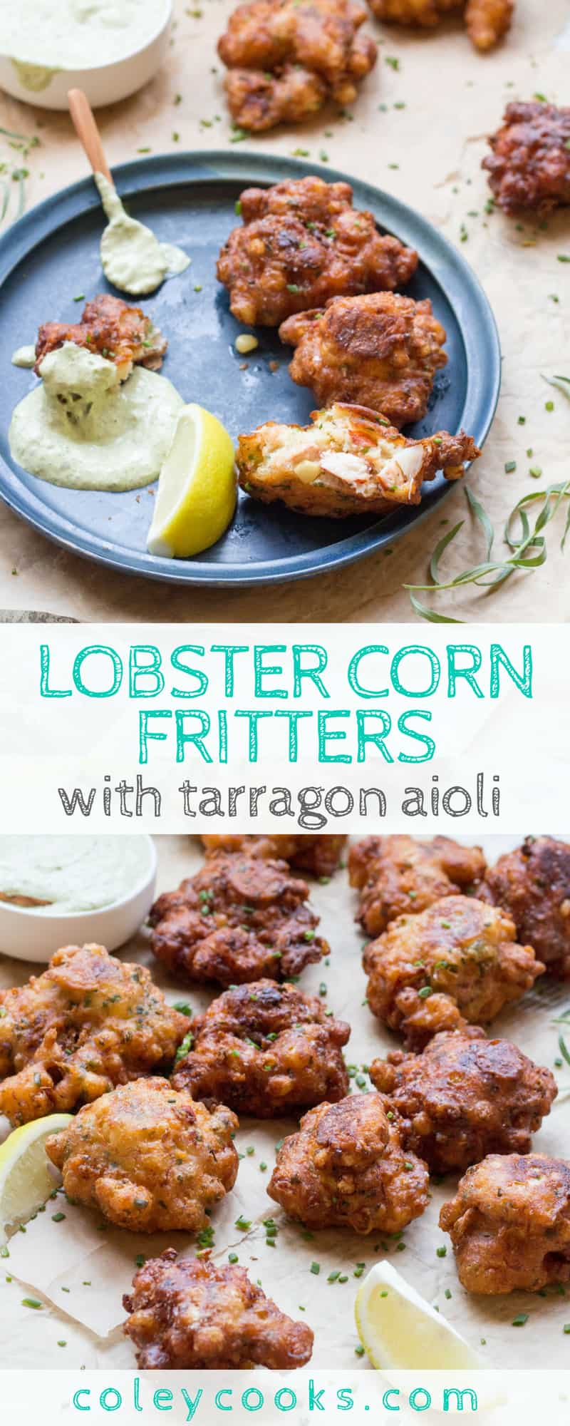 LOBSTER CORN FRITTERS with TARRAGON AIOLI | This easy lobster recipe is the best summer appetizer ever! Lightly fried with big chunks of lobster and fresh sweet corn. #recipe #appetizer #lobster #corn #summer | ColeyCooks.com