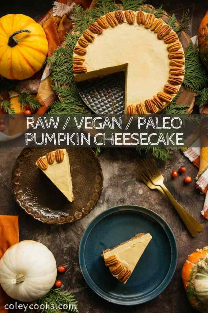 This Raw, Vegan, Paleo Pumpkin Cheesecake tastes so decadent, you'd never know it's made without any refined sugar, dairy or gluten! #pumpkin #cheesecake #vegan #thanksgiving #dessert #easy #recipe | ColeyCooks.com