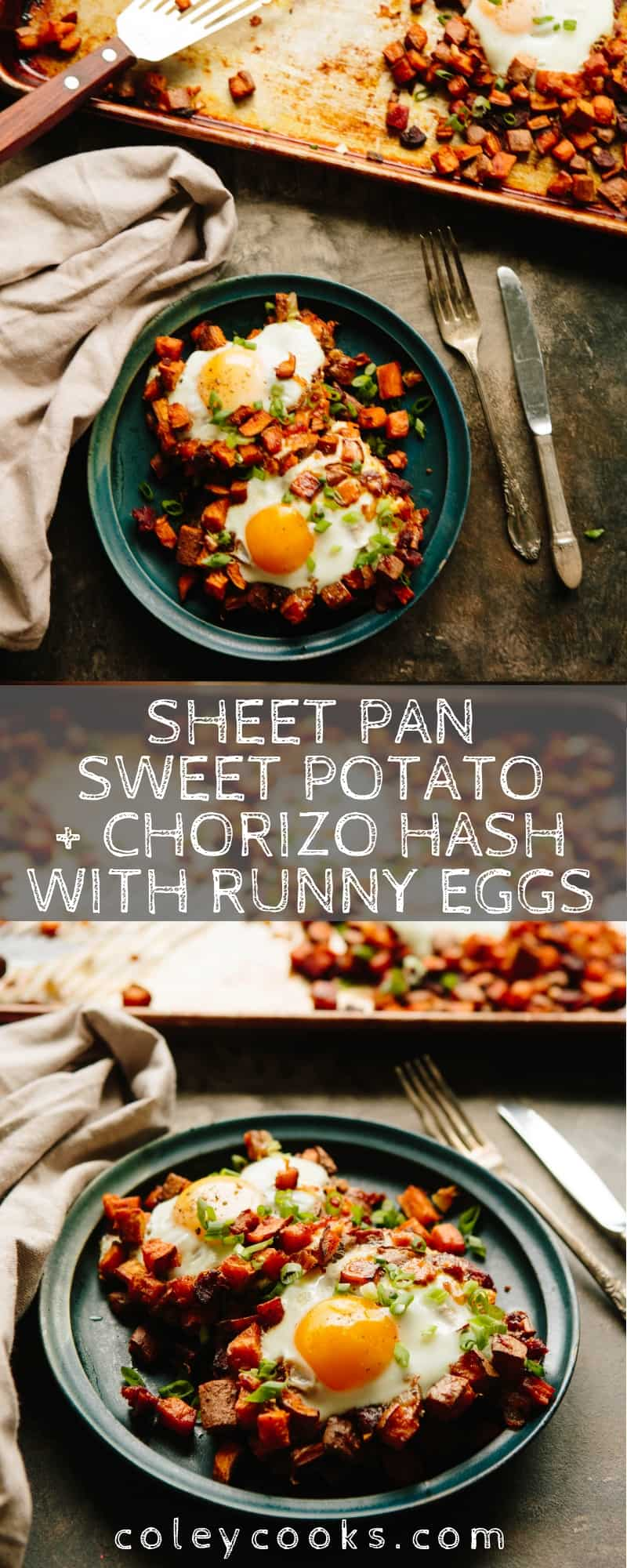 This quick and easy recipe for Sheet Pan Sweet Potato + Chorizo Hash with Runny Eggs is baked instead of fried, so it's healthier and easier to clean up! #easy #breakfast #brunch #recipe #paleo #chorizo #sweet #potatoes #eggs #sheetpan #healthy | ColeyCooks.com