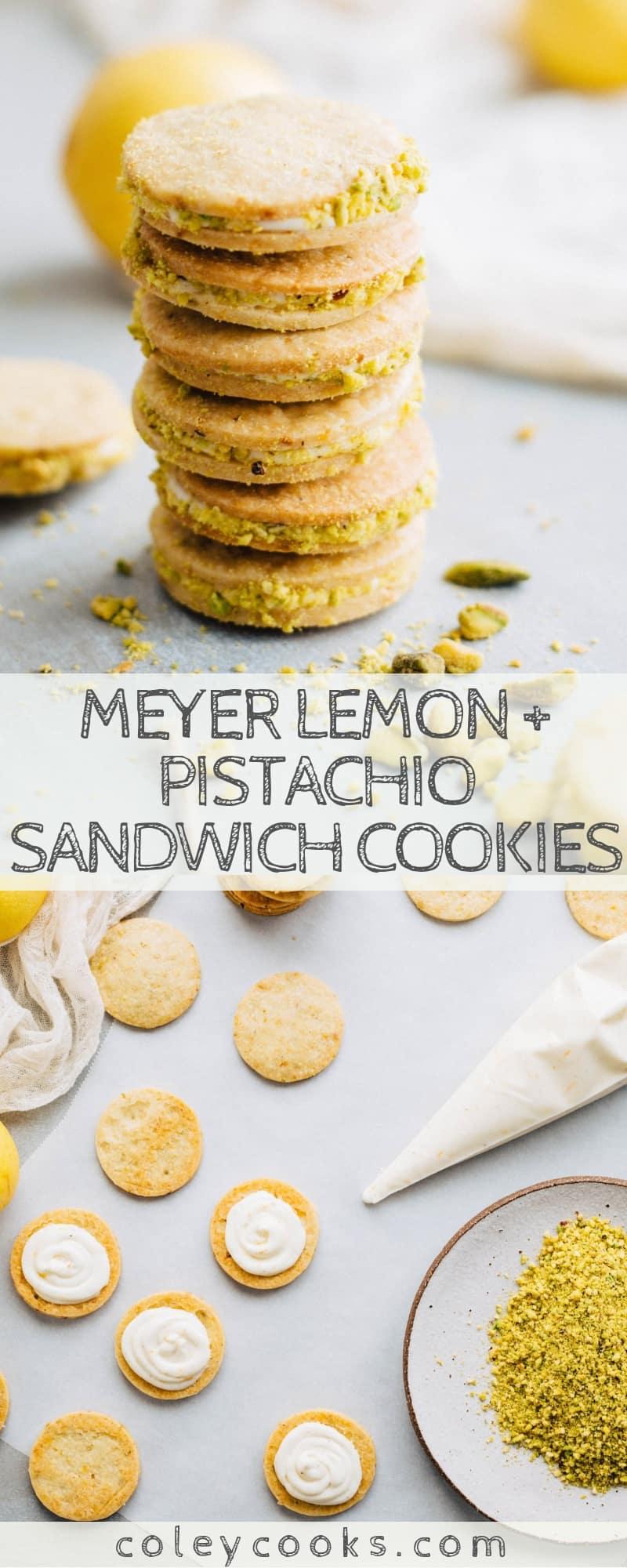 Meyer Lemon Pistachio Sandwich Cookies Coley Cooks