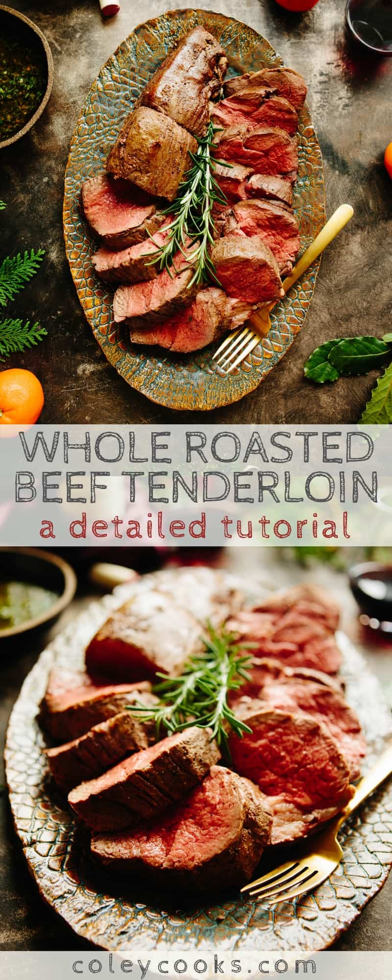 WHOLE ROASTED BEEF TENDERLOIN | Detailed tutorial on how to roast a whole beef tenderloin (filet mignon) with wine pairings and serving ideas! Perfect for holiday entertaining #meat #beef #filetmignon #tenderloin #easy #foolproof #recipe | ColeyCooks.com