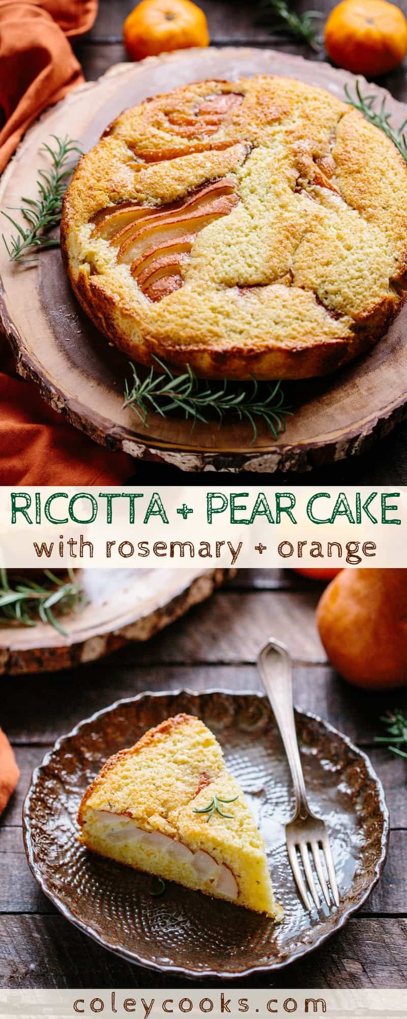 Ricotta + Pear Cake | This beautiful fall cake is made with fresh ricotta and pears, scented with orange and rosemary and makes a perfect Thanksgiving dessert! #thanksgiving #recipe #pear #ricotta #cake #dessert #rosemary #orange #easy | ColeyCooks.com