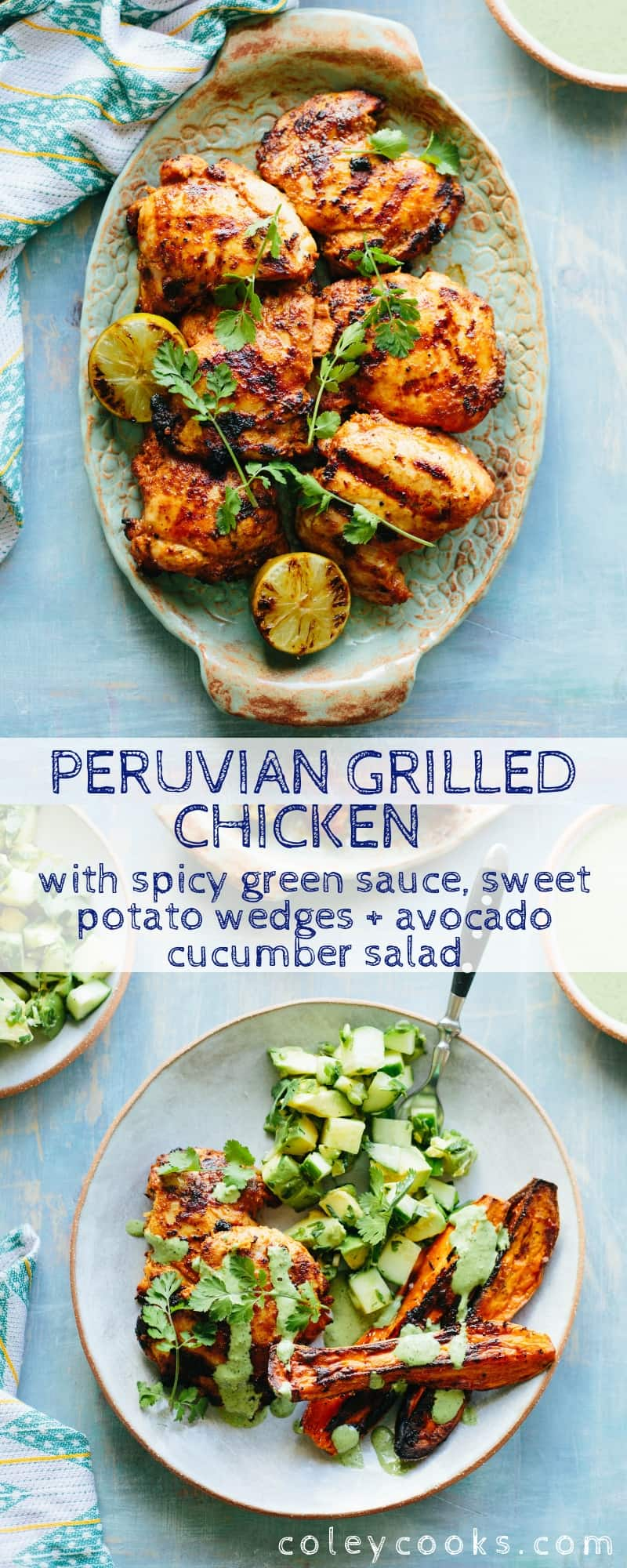This recipe for Peruvian Grilled Chicken with Spicy Green Sauce, Sweet Potato Wedges + Avocado Cucumber Salad is a healthy, flavorful summer dinner. Paleo, gluten free, dairy free and nut free. #easy #grilled #chicken #recipe #healthy | ColeyCooks.com