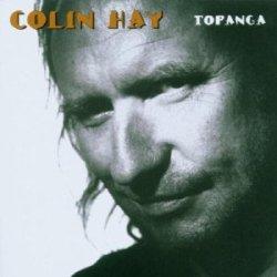 Colin Hay – Topanga (1994)