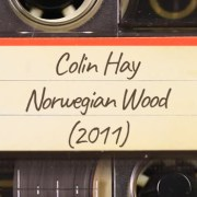 Colin Hay – Norwegian Wood (2011)