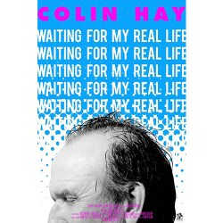 Colin Hay – Waiting For My Real Life (Documentary) [DVD] (2017)