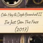 Colin Hay & Doyle Bramhall II – I've Just Seen The Face (2017)