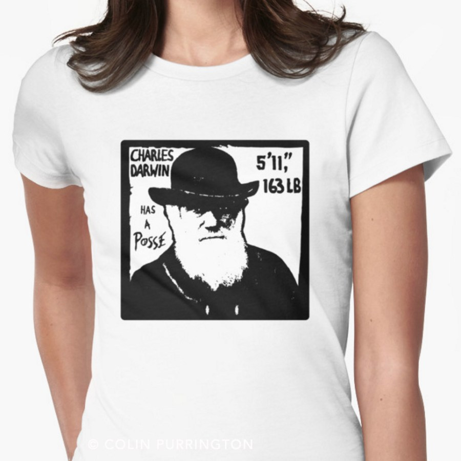 Charles Darwin Has A Posse t-shirt