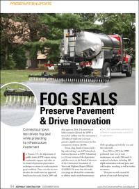 Asphalt Contractor magazine December 2020 edition covers the Vernon, Connecticut DPW introduction of plant based, Delta Mist penetrating asphalt rejuvenator