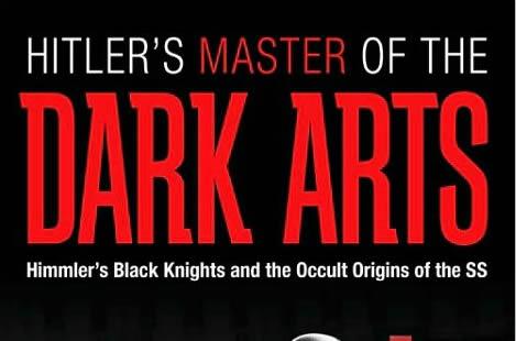 Hitler's Master of the Dark Arts by Bill Yenne