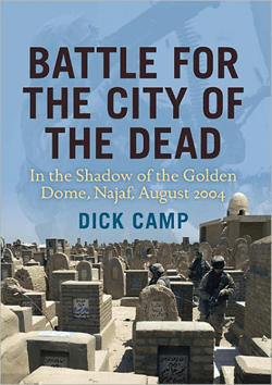 Battle for the City of the Dead by Colonel Dick Camp