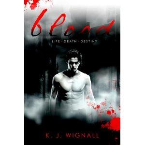 Blood (Mercian Trilogy #1) by K.J. Wignall