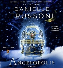Angelopolis (Angelology #2) by Danielle Trussoni