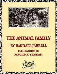 Book Finds: The Animal Family by Randall Jarrell, Maurice Sendak (Illustrator)