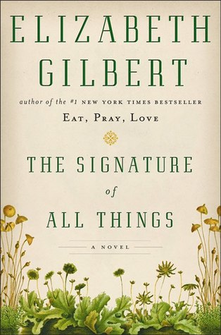 Book Trailer: The Signature of All Things by Elizabeth Gilbert