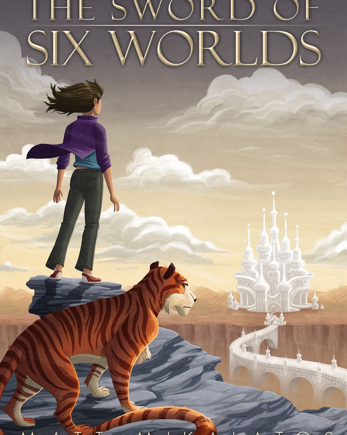 The Sword of Six Worlds (Book 1) by Matt Mikalatos