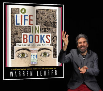 A Life In Books: The Rise and Fall of Bleu Mobley by Warren Lehrer